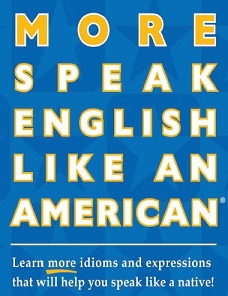 More Speak English Like An American