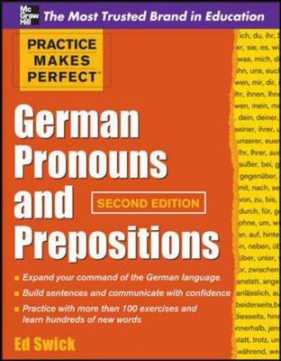 Practice Makes Perfect - German Pronouns and Prepositions