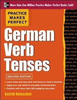 Practice Makes Perfect - German Verb Tenses